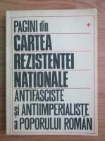 Stelian Neagoe - Pagini din cartea de rezistentei nationale antifasciste si antiimperialiste a poporului roman (volumul 1)