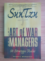 Anticariat: Sun Tzu - The art of war for managers