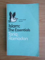 Anticariat: Tariq Ramadan - Islam, the essentials