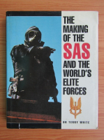 Anticariat: Terry White - The making of the SAS and the world's elite forces