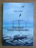 Vasile Tonoiu - Trei eseuri asupra imaginarului