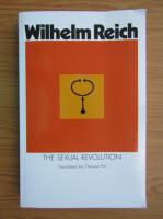 Anticariat: Wilhelm Reich - The sexual revolution