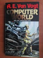 Anticariat: A. E. Van Vogt - Computer world