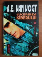 Anticariat: A. E. Van Vogt - Cucerirea Kiberului