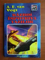 Anticariat: A. E. Van Vogt - Razboi impotriva yazilor
