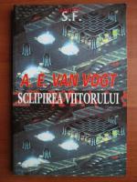 Anticariat: A. E. Van Vogt - Sclipirea viitorului