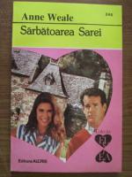 Anticariat: Anne Weale - Sarbatoarea Sarei