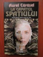 Anticariat: Aurel Carasel - La capatul spatiului