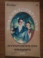Barbara Cartland - Aventurier din dragoste