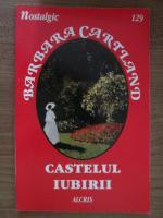 Barbara Cartland - Castelul iubirii