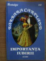 Anticariat: Barbara Cartland - Importanta iubirii