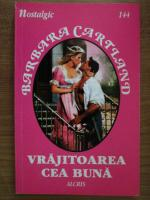 Anticariat: Barbara Cartland - Vrajitoarea cea buna