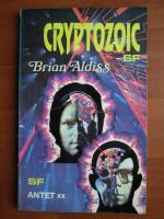 Brian Aldiss - Cryptozoic