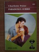 Anticariat: Charlotte Paine - Paradoxul iubirii