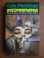 Anticariat: Cole Perriman - Insomnimania