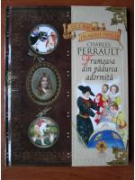 Anticariat: Colectia Cele mai frumoase povesti. Charles Perrault, Frumoasa din padurea adormita nr. 3 (fara CD)