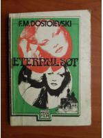 Dostoievski - Eternul sot