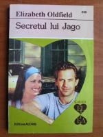 Anticariat: Elizabeth Oldfield - Secretul lui Jago