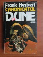 Anticariat: Frank Herbert - Canonicatul Dune