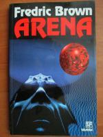 Anticariat: Fredric Brown - Arena