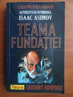 Gregory Benford - Teama fundatiei