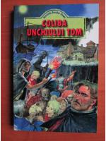 Anticariat: Harriet Beecher-Stowe - Coliba unchiului Tom