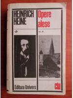 Anticariat: Heinrich Heine - Opere alese (volumul 4)