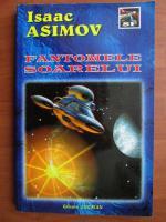 Anticariat: Isaac Asimov - Fantomele soarelui