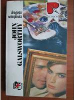 Anticariat: John Galsworthy - Dragoste neimplinita