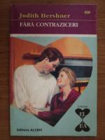 Anticariat: Judith Hershner - Fara contraziceri