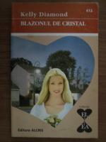 Kelly Diamond - Blazonul de cristal