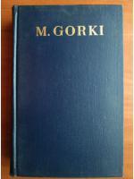 Anticariat: M. Gorki - Opere (volumul 21)