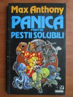 Max Anthony - Panica printre pestii solubili