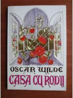 Anticariat: Oscar Wilde - Casa cu rodii