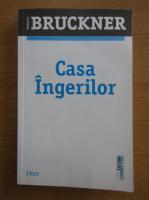 Anticariat: Pascal Bruckner - Casa ingerilor