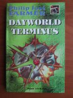 Philip Jose Farmer - Dayworld Terminus