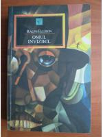 Ralph Ellison - Omul invizibil
