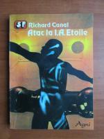 Richard Canal - Atac la I. A. Etoile