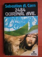 Anticariat: Sebastian A. Corn - 2484 Quirinal Ave