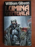 Anticariat: William Gibson - Lumina virtuala