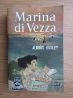 Anticariat: Aldous Huxley - Marina di Vezza