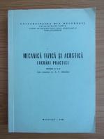 Anticariat: Anatolie Hristev - Mecanica fizica si acustica. Lucrari practice