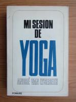 Anticariat: Andre Van Lysebeth - Mi sesion de yoga