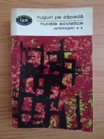 Anticariat: Antologia nuvelei sovietice, volumul 2. Ruguri pe zapada