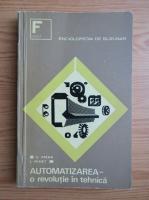 Anticariat: Automatizarea, o revolutie in tehnica