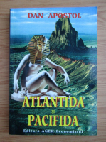 Dan Apostol - Atlantida si Pacifida