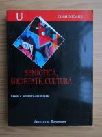 Daniela Roventa-Frumusani - Semiotica, societate, cultura