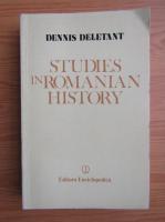 Anticariat: Dennis Deletant - Studies in romanian history