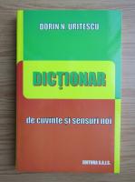 Anticariat: Dorin N. Uritescu - Dictionar de cuvinte si sensuri noi