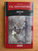 Dostoievski - Idiotul (volumul 2)